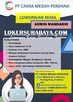 Loker Surabaya di PT. Cakra Megah Perdana Juni 2020