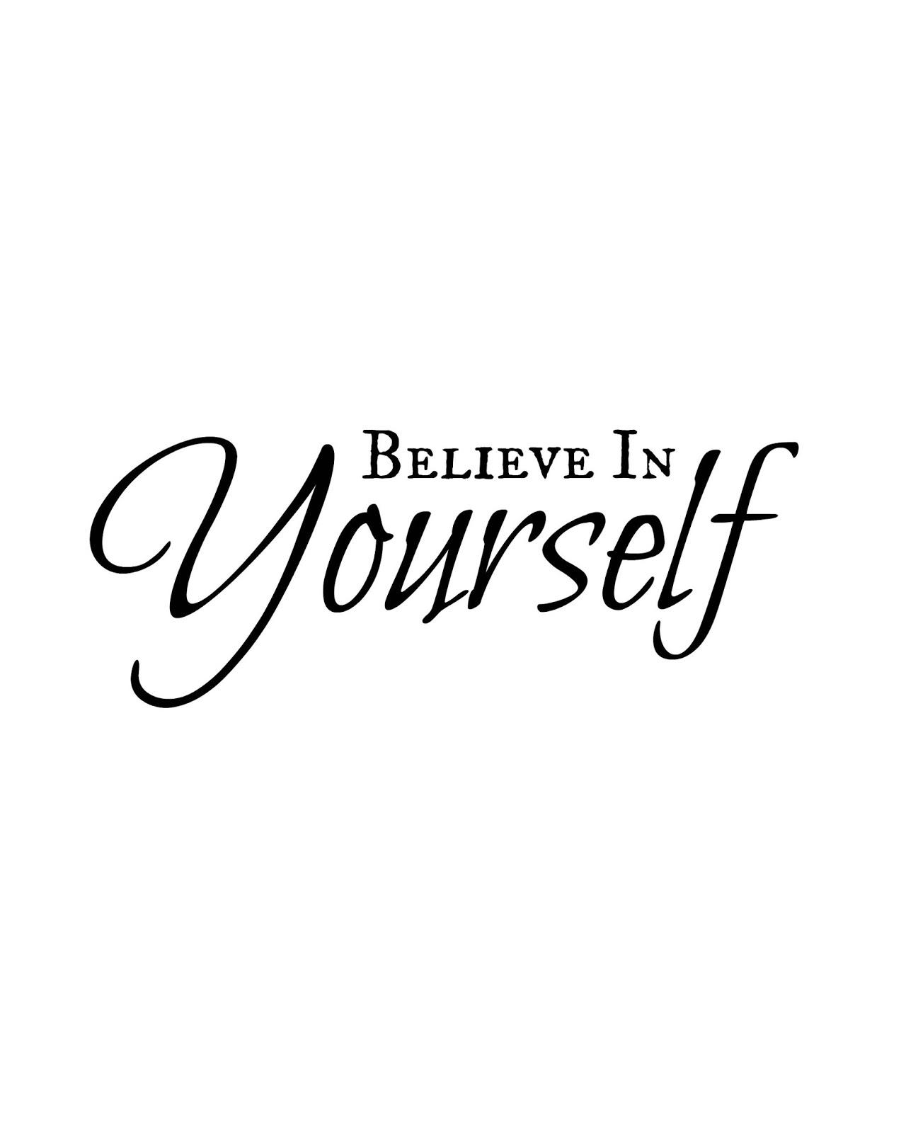 photo regarding Printable Word Art called CJO Image: Printable Term Artwork 8x10: Believe that in just Your self