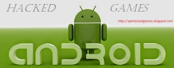 Android Hacked Games-Best Android Hacks for Mobile!