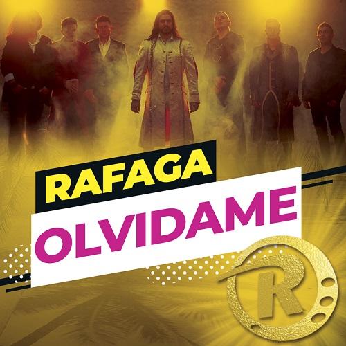 RAFAGA - OLVIDAME (2019)