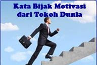 Kata-Kata Motivasi Hidup Dari Tokoh Dunia