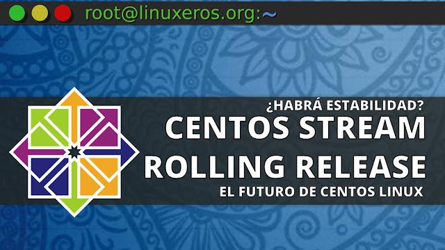 CentOS Linux 8 será reemplazando por CentOS Stream