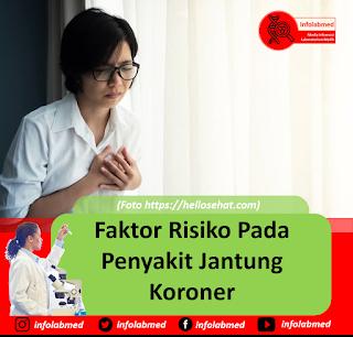 Faktor Risiko Pada Penyakit Jantung Koroner