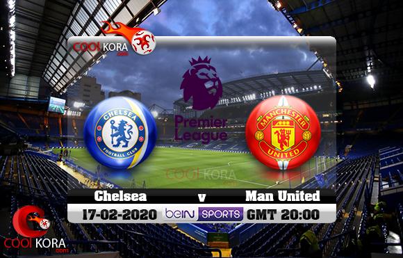 مشاهدة مباراة تشيلسي ومانشستر يونايتد اليوم 17-2-2020 في الدوري الإنجليزي