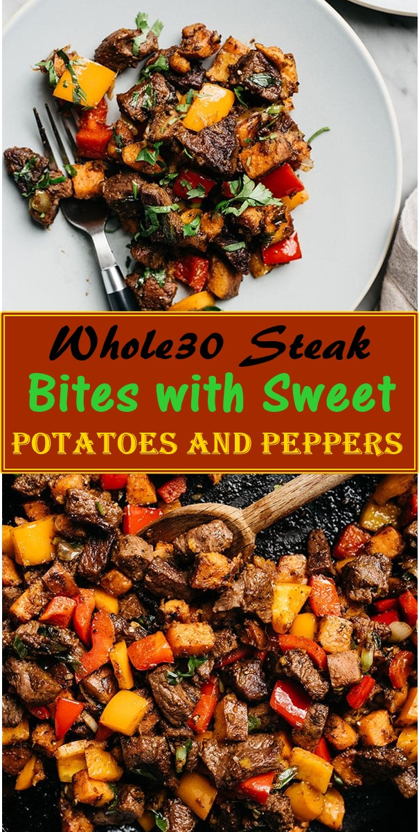 Whole30 Steak Bites with Sweet Potatoes and Peppers #dinnerrecipes