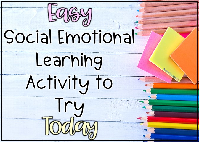 bullying social emotion learning activity to build community and character in the grade 4 5 6 7 classroom
