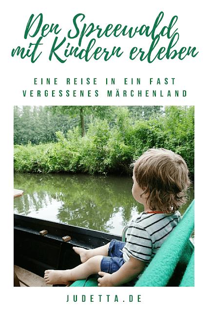Eine Reise in ein fast vergessenes Märchenland aus Flüssen, Wiesen und Wäldern | judetta.de
