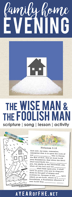 A Year of FHE // Check out this amazing Family Home Evening about the Parable of the Wise Man and the Foolish Man.  It has everything you need, including a great attention activity and printables for older kids and younger kids! #lds #fhe #parables