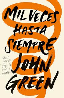 """""""Mil veces hasta siempre"""" de John Green"""