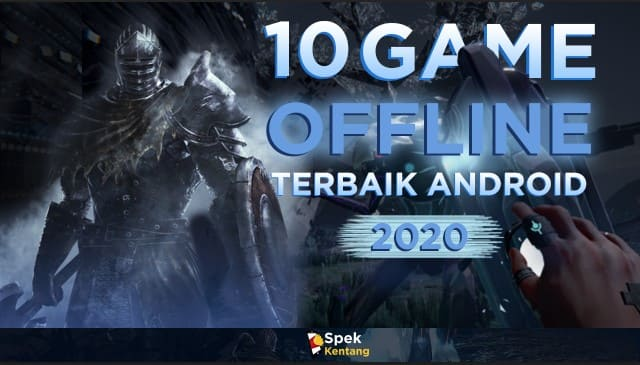 10 Game Offline Terbaik Android 2020