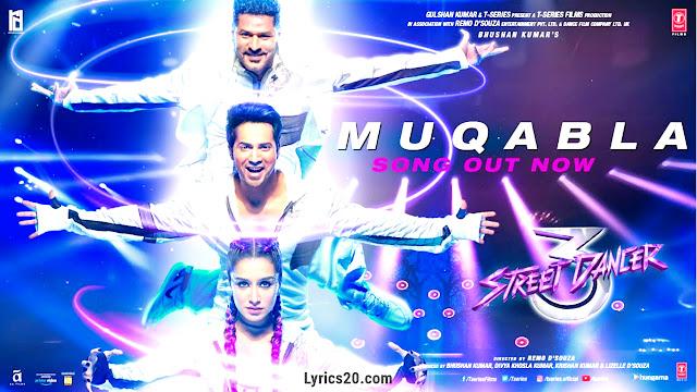 Muqabla Lyrics  ( Street Dancer 3D ) | MUQABLA SONG LYLRICS