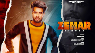Zehar Song Lyrics- Singga Music, Lovely Patiala