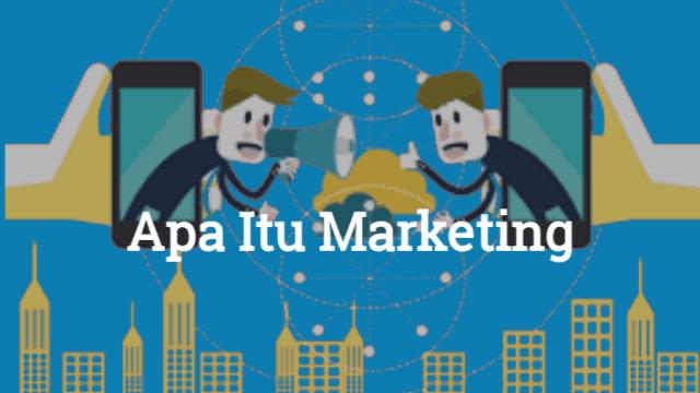 Apa Itu Marketing Apa Saja Strategi Marketing Terbaik untuk Bisnis