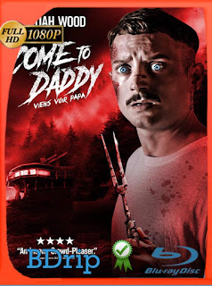 Un papá sospechoso (Come to Daddy) (2019) BDRIP 1080p Latino [GoogleDrive] SilvestreHD