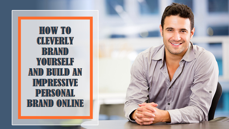 how to easily brand yourself online