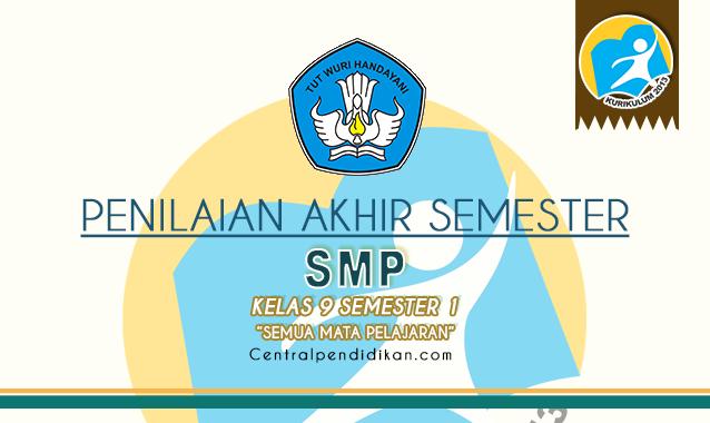 Latihan Soal PAS Kelas 9 Semester 1 2021/2022 Semua Mata Pelajaran (ONLINE & PDF)