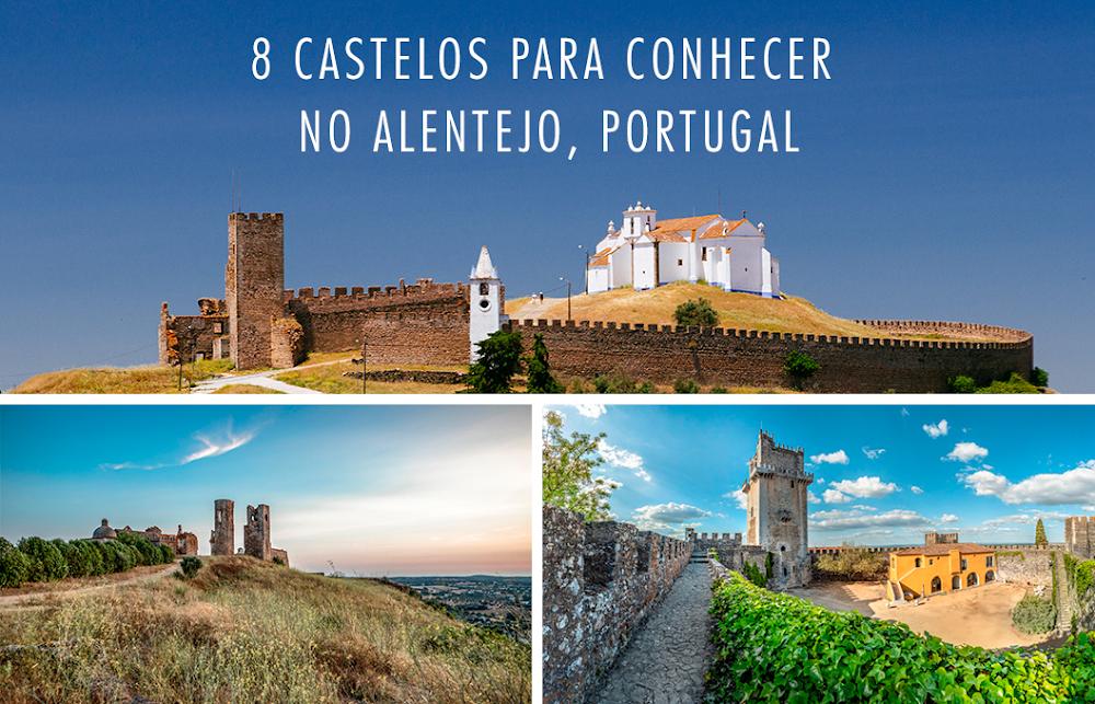 8 castelos imperdíveis para conhecer na região do Alentejo, em Portugal