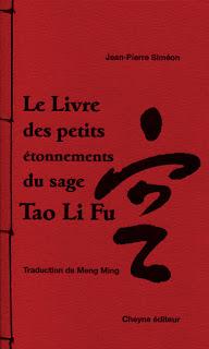 Le livre des petits étonnements du sage Tao Li Fu