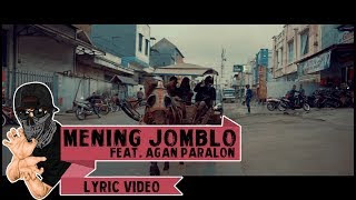 Lirik Lagu Mening Jomblo - Asep Balon feat Agan Pralon