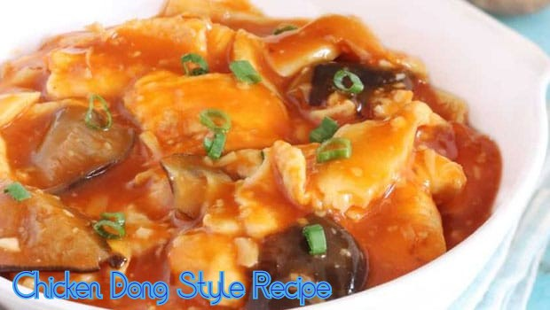 Chicken Dong Style Recipe