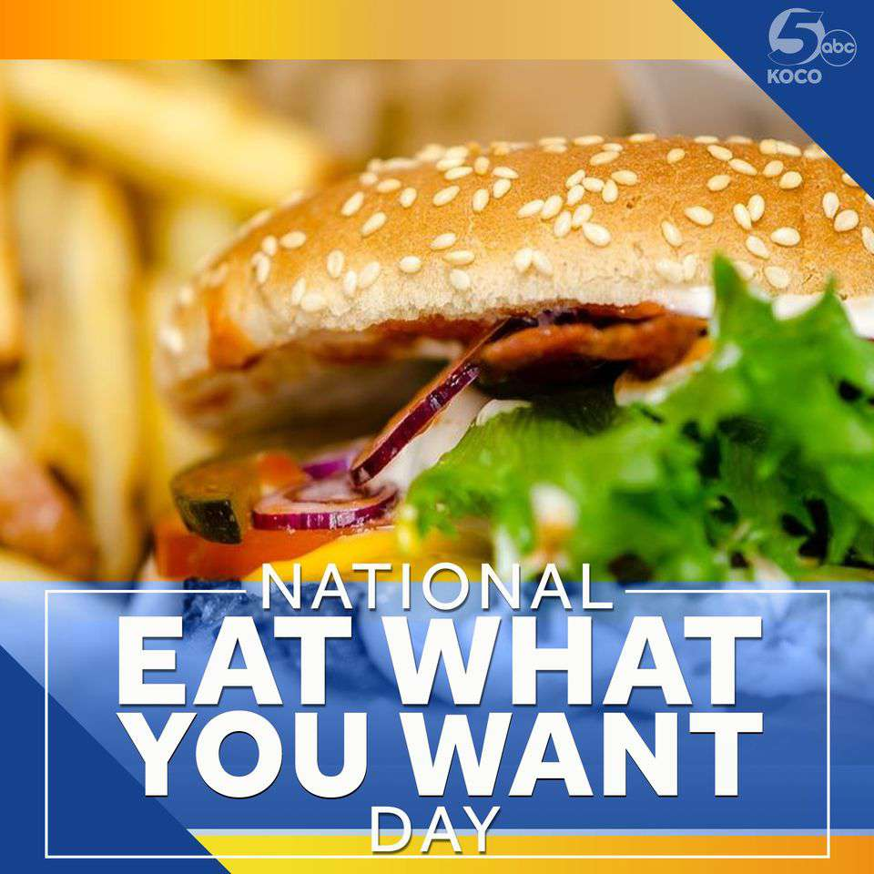 National Eat What You Want Day Wishes