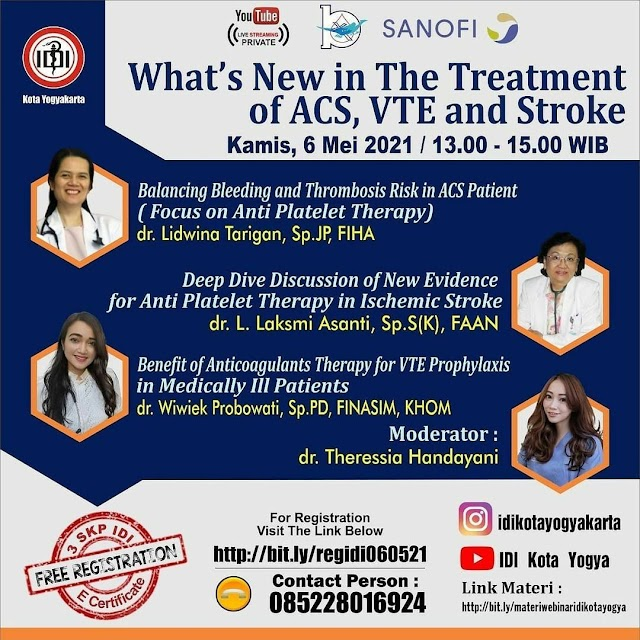 """(GRATIS 3 SKP IDI) Webinar *""""What's New in The Treatment of ACS, VTE and Stroke""""*"""