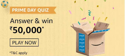 Amazon Prime Day Quiz Answers – Win Rs.50,000