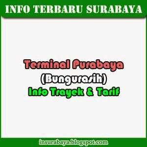 Terminal Purabaya (Bungurasih) Surabaya