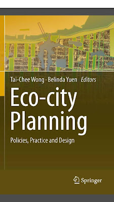 [EBOOK] Eco-city Planning - Policies, Practice and Design, Tai-Chee Wong and Belinda Yuen, Published by SPRINGER