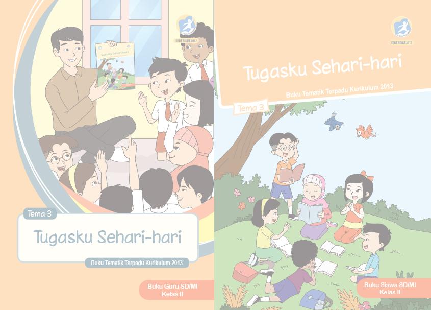 Buku Kurikulum 2013 Sd Mi Kelas 2 Tema 3 Edisi Revisi 2017 Untuk Guru Dan Siswa Dadang Jsn