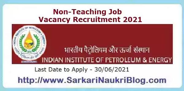 IIPE Non-Faculty Vacancy Recruitment 2021