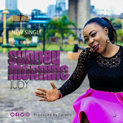 Judy Josiah - Sunday Morning Lyrics + Mp3 Download