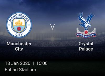 LIVE MATCH: Manchester City Vs Crystal Palace Premier League 18/01/2020