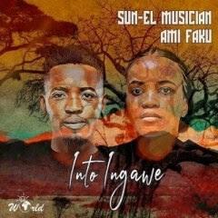 Sun-El Musician - Into Ingawe (feat. Ami Faku)