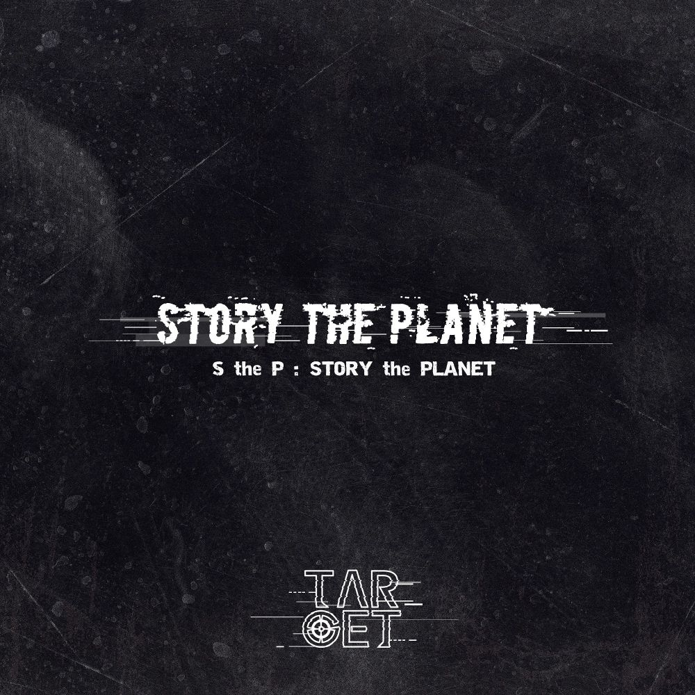 TARGET – S the P (Story the Planet) – Single (FLAC + ITUNES MATCH AAC M4A)