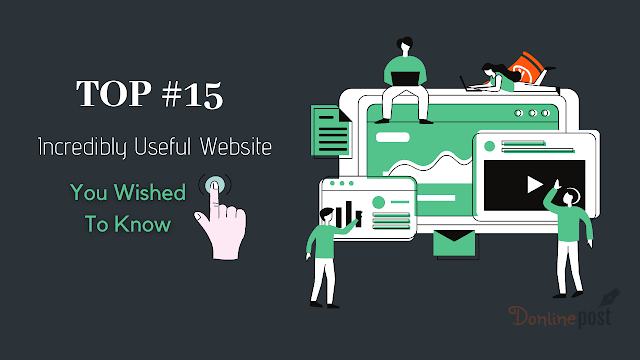 15  Most Incredibly Useful Website You Wished To Know