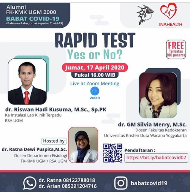 """seminar online untuk umum """"Rapid Test, YES or NO?"""" pada hari Jumat, 17 April 2020 pukul 16.00."""