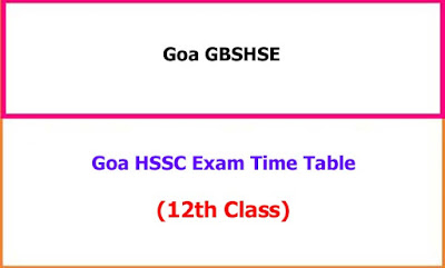 Goa HSSC 12th Class Supply Exam Time Table