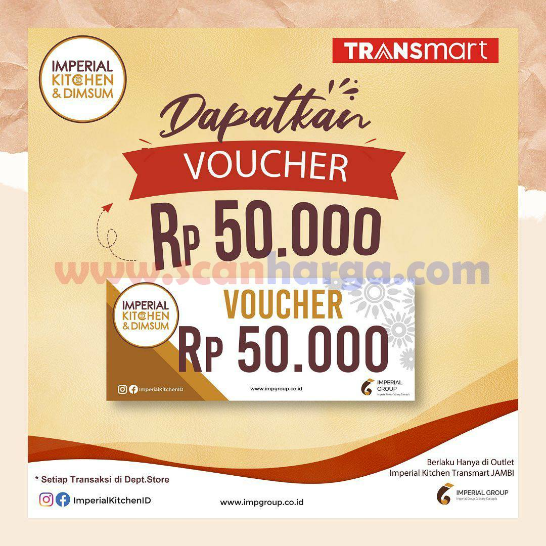 Imperial Kitchen Transmart Promo GRATIS VOUCHER Rp 50.000
