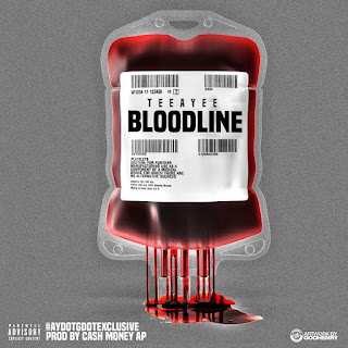 New Music: TeeAyee Reckless – Bloodline