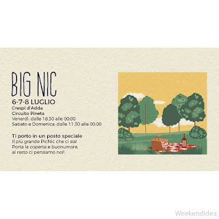 BIG NIC, il più grande pic nic che ci sia 6 Luglio Crespi d'Adda (BG)