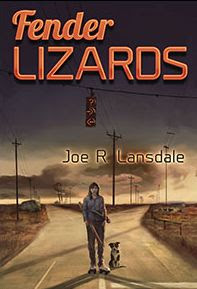 Fender Lizards by Joe R. Lansdale