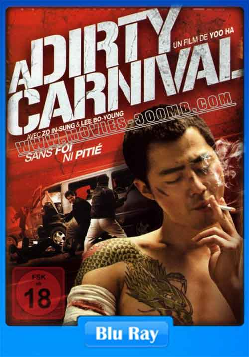 A Dirty Carnival 2006 350MB 480p BluRay Poster