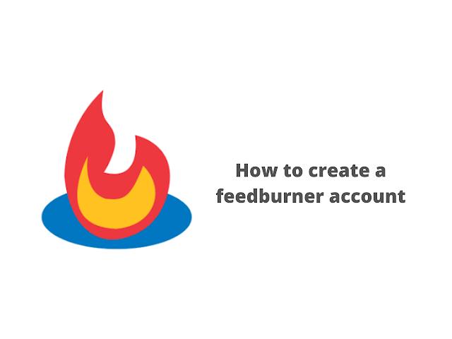 How to create a feedburner account