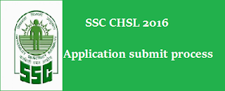 Procedure for Online Submission of Application for CHSL 2016