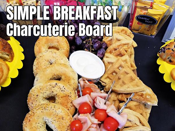 Simple Breakfast Charcuterie