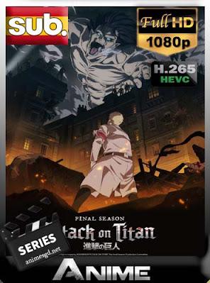 Shingeki no Kyojin temporada final (16/16) Subtitulada [x265] HEVC HD [1080P] [GoogleDrive] DizonHD