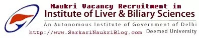 Sarkari Naukri Vacancy Recruitment ILBS Delhi