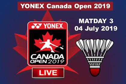 Live YONEX CANADA OPEN 2019 Day 3
