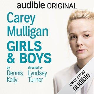 Girls & Boys by Dennis Kelly